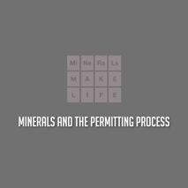 The United States Minerals Mining Permitting Process